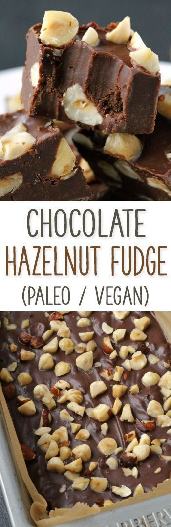 Chocolate Hazelnut Fudge (paleo, vegan, gluten-free)