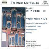 Buxtehude: Organ Music, Vol. 2 [CD]