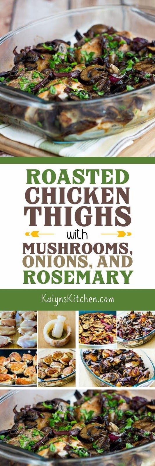 Roasted Chicken Thighs with Mushrooms, Onions, and Rosemary are an easy tasty dinner idea that's low-carb, Keto, low-glycemic, gluten-free, dairy-free, Paleo and Whole 30. [found on KalynsKitchen.com] #RoastedChicken #LowCarbRoastedChicken #KetoRoastedChicken #LowCarbRecipe #KetoRecipe