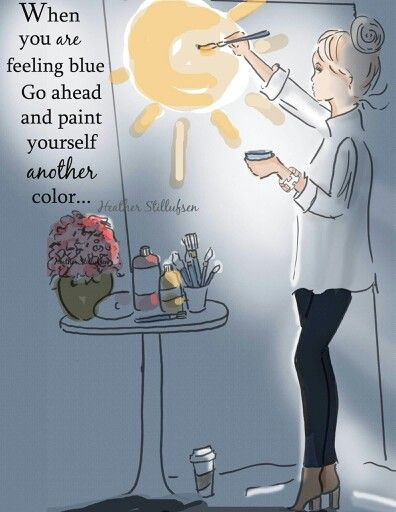 When you are feeling blue...