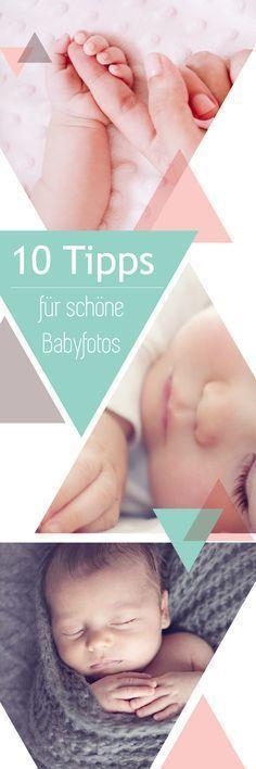 Tipps zu wunderschönen Babyfotos mit den wichtigsten Babymotiven und Ideen für dein Babyshooting.