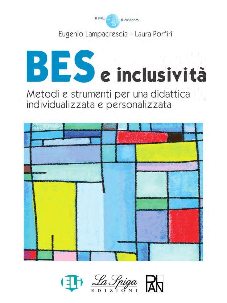 BES e inclusività www.elilaspigaedizioni.it Manuale per una didattica inclusiva…
