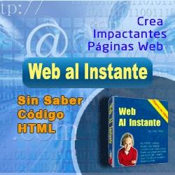Web al Instante ::: Crea impactantes paginas web sin saber html