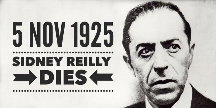 """5 November 1925. """"The Ace of Spies"""" Sidney Reilly, an inspirational character for James Bond, is executed in Moscow"""
