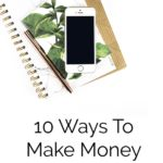 Need Some Quick Cash? 10 Ways How To Make Money Fast – extra buck$$