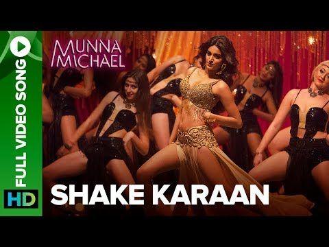 Shake Karaan  Full Video Song | Munna Michael | Nidhhi Agerwal | Meet Bros Ft. Kanika Kapoor