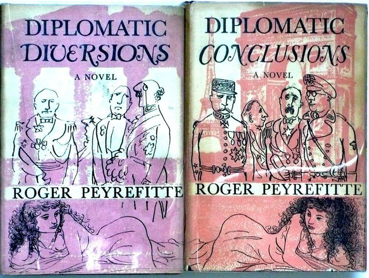 Diplomatic Diversions/ Diplomatic Conclusions by Roger Peyrefitte
