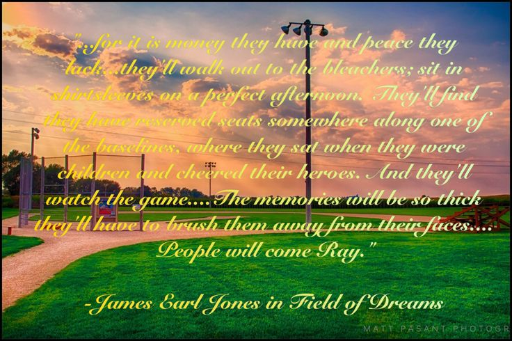 17 Best Field Of Dreams Quotes On Pinterest