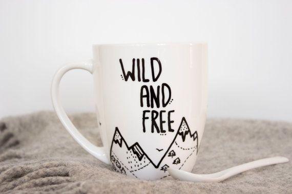 Tasse à café citation inspirante sauvage et libre par MUNIshop, $15.00