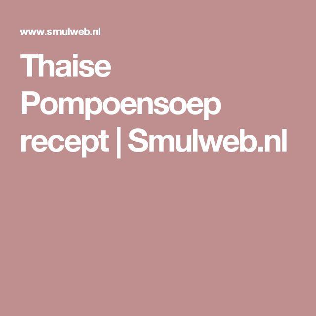 Thaise Pompoensoep recept | Smulweb.nl