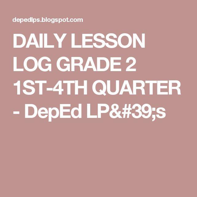 DAILY LESSON  LOG GRADE 2 1ST-4TH QUARTER - DepEd LP's