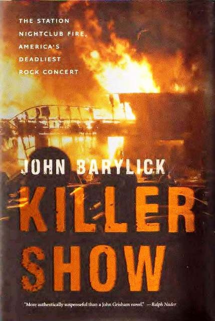 Killer Show: The Station Nightclub Fire