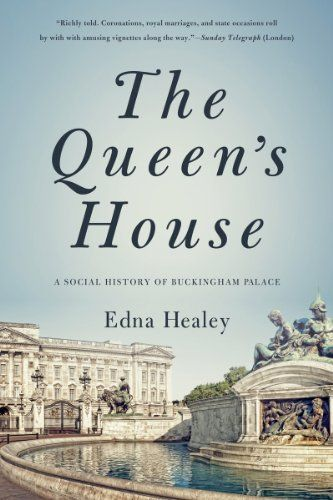 114 best books architecture images on pinterest baroque the queens house a social history of buckingham palace by edna healey http fandeluxe Images