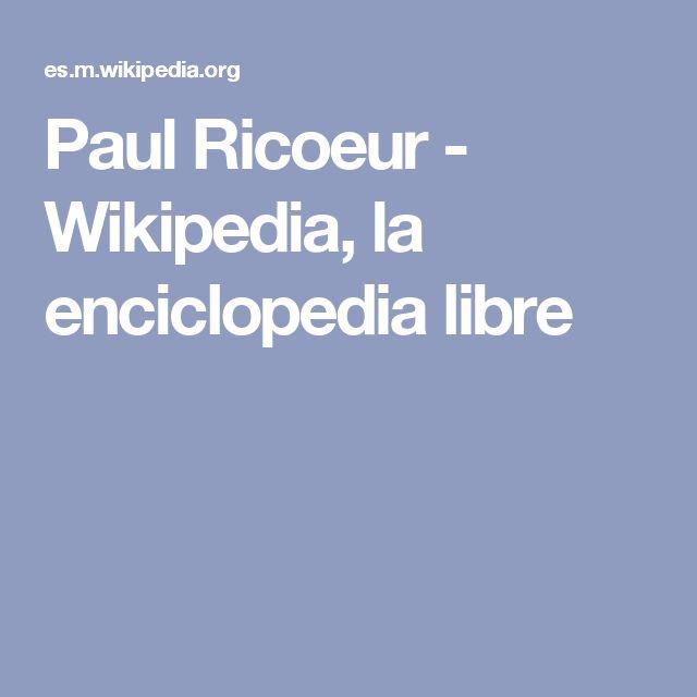 Paul Ricoeur - Wikipedia, la enciclopedia libre