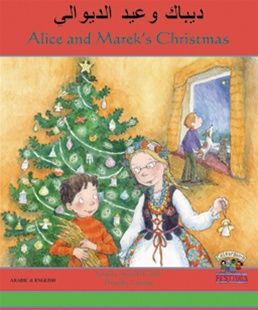 Alice and Marek's Christmas (Alice and Marek's Christmas) - Bilingual Children's Books - Foreign Language Teaching Resources - available in Portuguese!