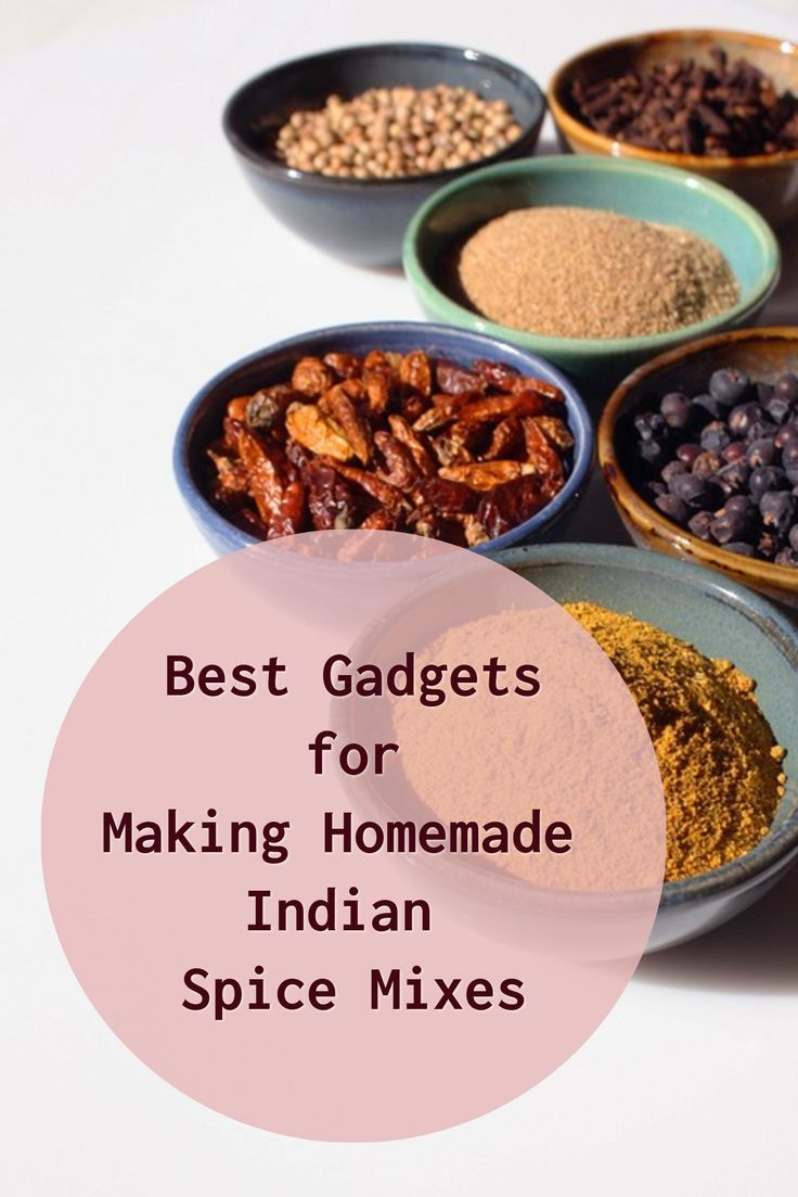 Find out the Best Gadgets for Making Homemade Indian Spice Mixes. For example Madras, Garam masala, Tandoori, vindaloo, Chana Masala.