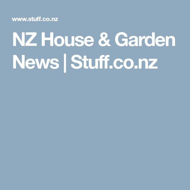 NZ House & Garden News | Stuff.co.nz