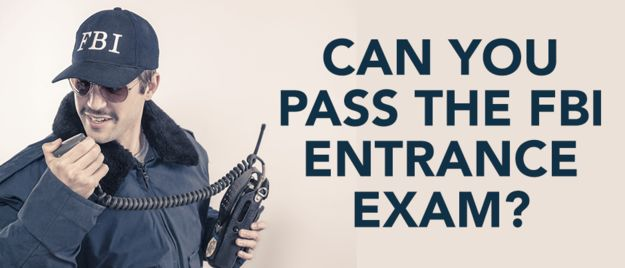 Can You Pass The FBI Entrance Exam?