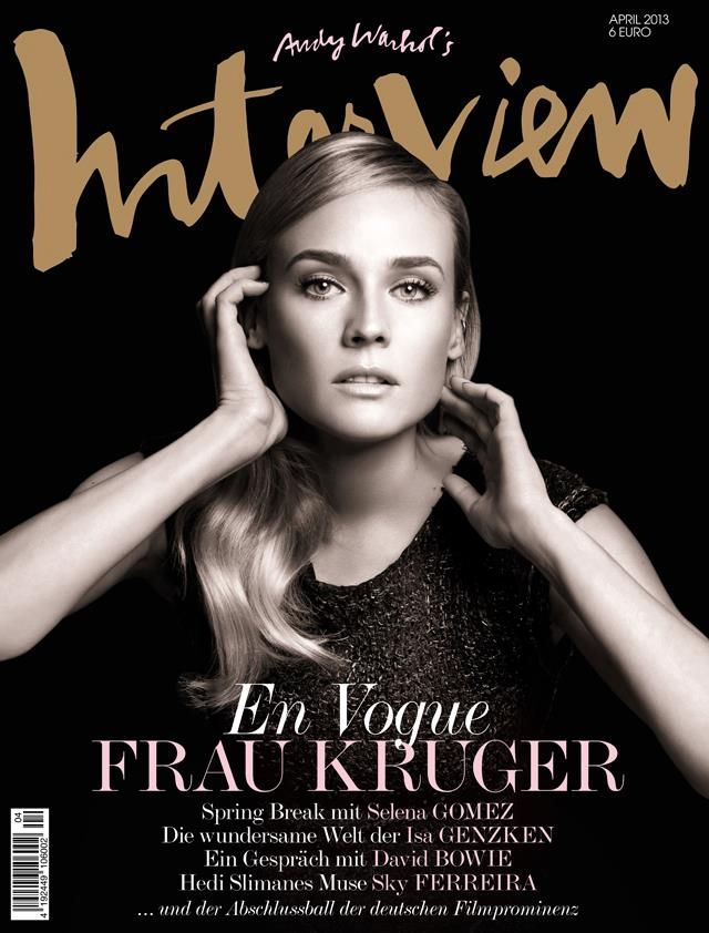 Diane Kruger, Interview Germany, April 2013. Excellent typography and photography cover