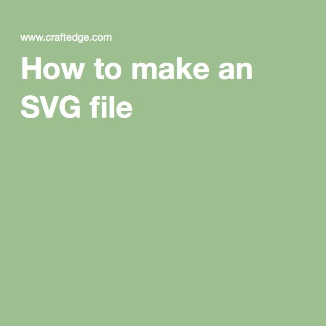 How to make an SVG file