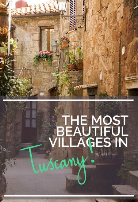 The most beautiful villages in Tuscany