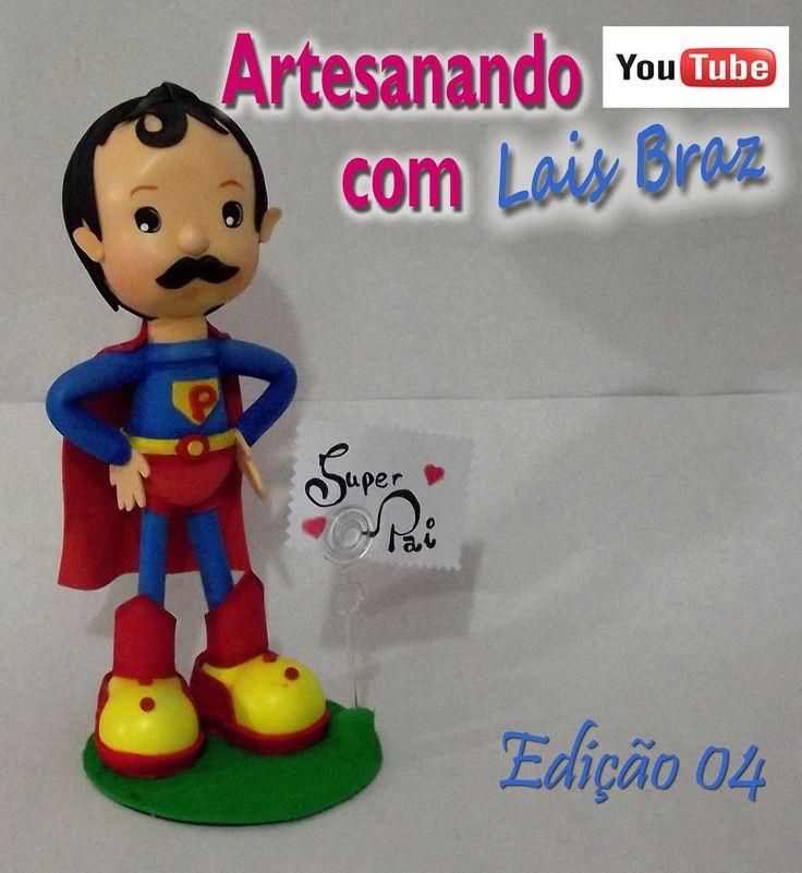 Artesanando Com Lais Braz-  Dia dos Pais 2013 edição 4