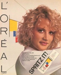 "L'Oreal Spritz It ad 1990s?  I personally was a fan of the ""pumping curls."""
