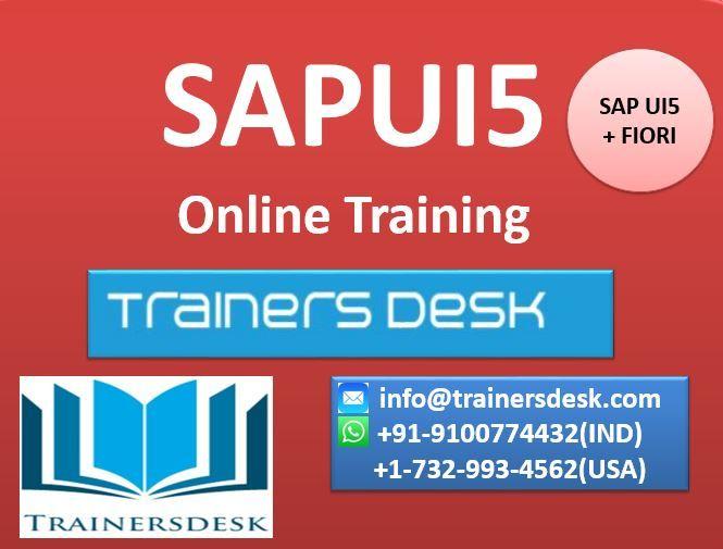 SAPUI5 Online Training By http://trainersdesk.com/sap-ui5-online-training/