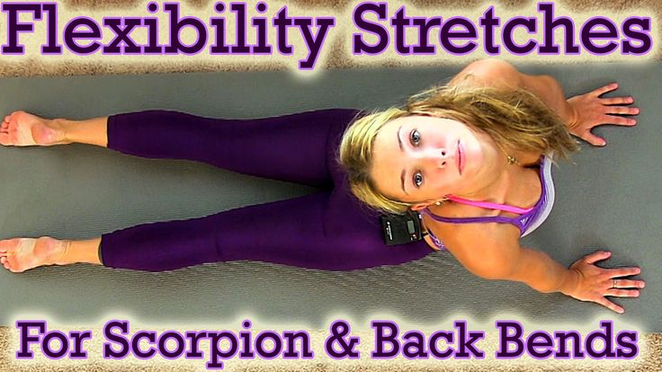 Flexibility Stretch Exercises Workout for Scorpion & Back Bends For Ballet, Dance & Cheerleading