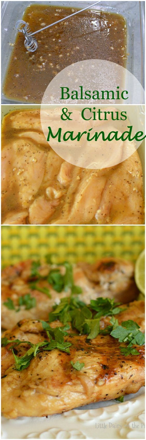 Balsamic and Citrus Marinade is my go to marinade for chicken. It's so easy, and delicious, you won't ever need to buy marinades again!