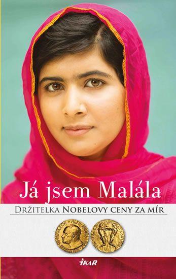 Kniha Já jsem Malála. Příběh dívky, jež bojovala za vzdělání a kterou postřelil Tálibán | bux.cz