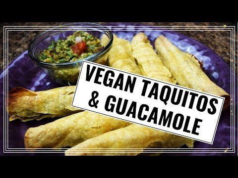 (8) Vegan Taquitos Two Ways & My Signature Guacamole Recipe - YouTube