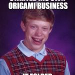 Meme Generator: Free online image maker that allows you to add custom resizable text to images (Bad Luck Brian, made w/ Imgflip meme maker)
