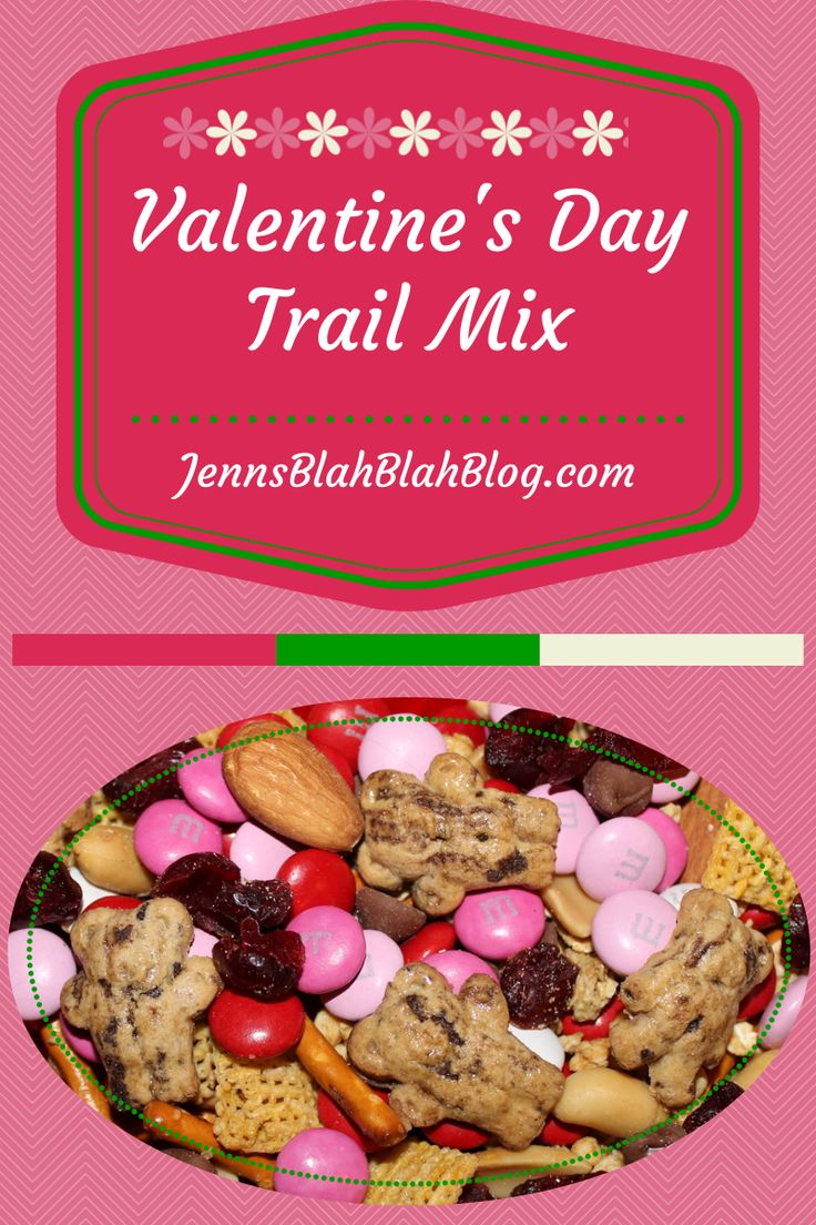 Looking For #Valentines Day Recipe Ideas Try Valentines Day Trail Mix