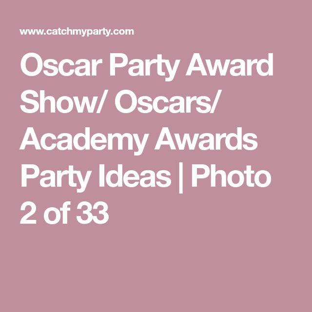 Oscar Party Award Show/ Oscars/ Academy Awards Party Ideas | Photo 2 of 33
