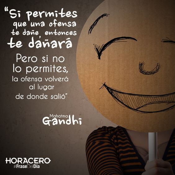 """""""Si permites que una ofensa te dañe, entonces te dañará, pero si no lo permites, la ofensa volverá al lugar de donde vino"""" Mahatma Gandhi #Frases #FraseDelDía #Citas:"""
