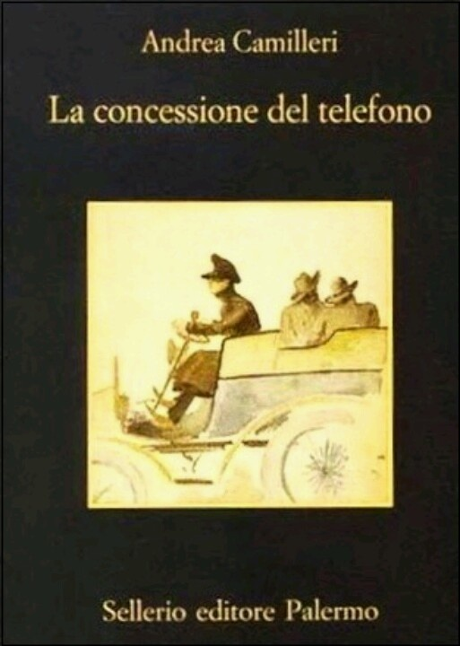 La concessione del telefono | Andrea Camilleri | Unfortunately this book about Sicily is not translatable