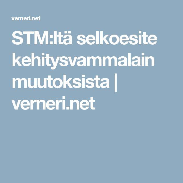 STM:ltä selkoesite kehitysvammalain muutoksista | verneri.net