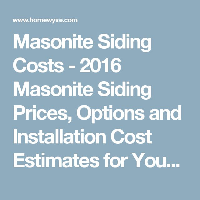 Masonite Siding Costs   2016 Masonite Siding Prices, Options And  Installation Cost Estimates For Your