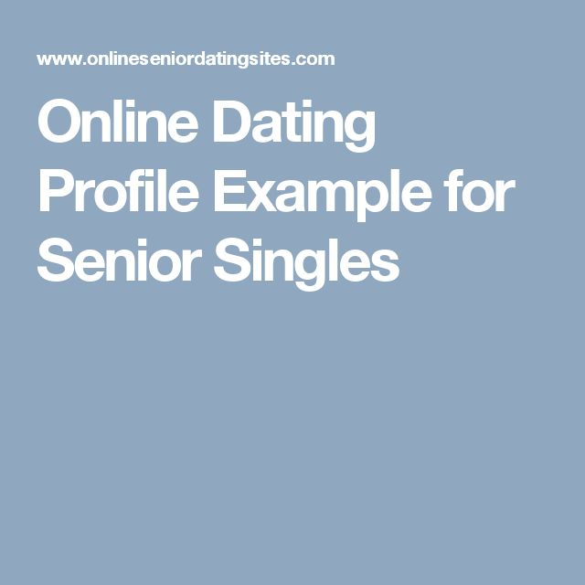 Online Dating Profile Example for Senior Singles
