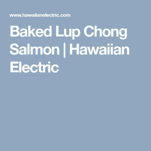 Baked Lup Chong Salmon | Hawaiian Electric