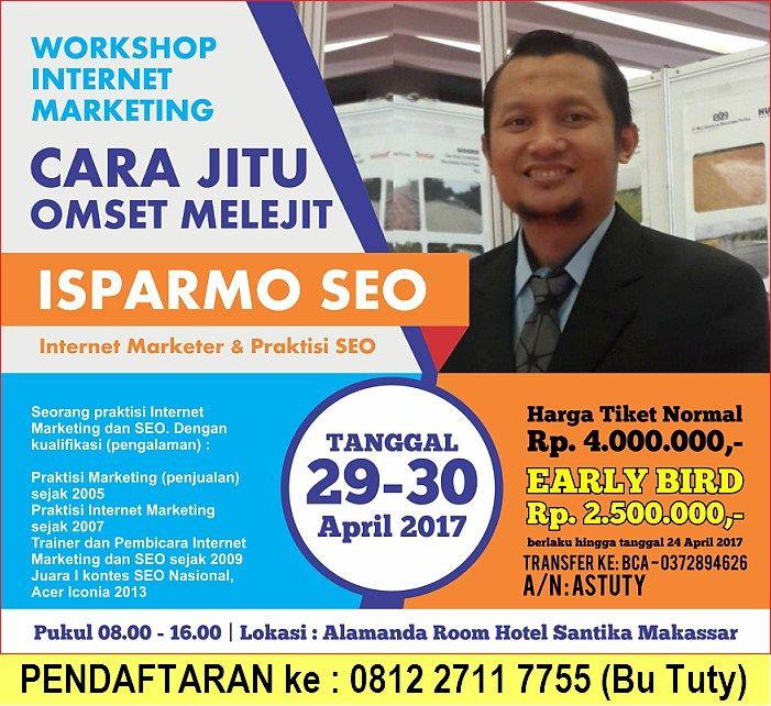 Pelatihan Kursus SEO Internet Marketing Dasar di Makassar April 2017 ISPARMO