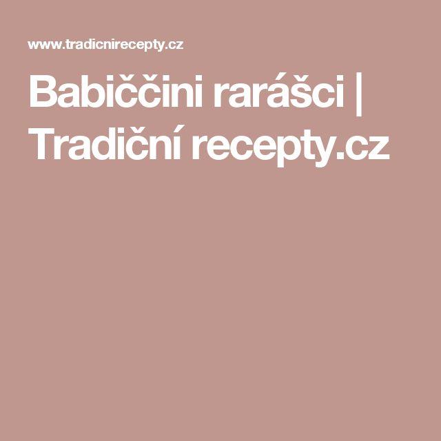 Babiččini rarášci   Tradiční recepty.cz