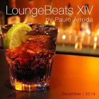 Lounge Beats 14 By Paulo Arruda by DJ Paulo Arruda on SoundCloud