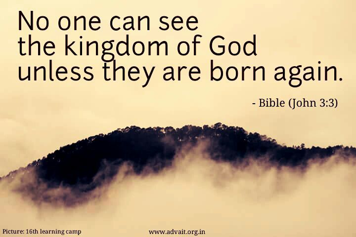 No one can see the kingdom of God unless they are born again. ~Bible #ShriPrashant #Advait #bible #jesus #god #reborn #birth #kingdomofgod #death Read at:- prashantadvait.com Watch at:- www.youtube.com/c/ShriPrashant Website:- www.advait.org.in Facebook:- www.facebook.com/prashant.advait LinkedIn:- www.linkedin.com/in/prashantadvait Twitter:- https://twitter.com/Prashant_Advait