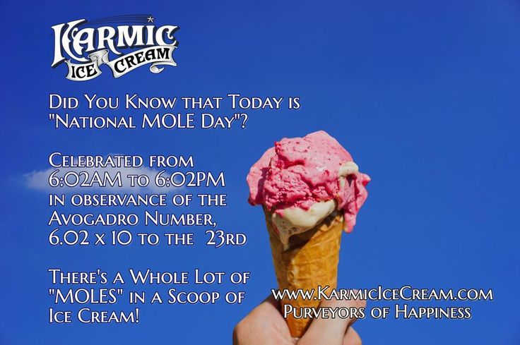 And you thought today was just going to be another ordinary Monday? Its MOLE Day!!! Another reason to celebrate with Ice Cream :) #KarmicIceCream #icecream #icecreamlover #onthisday #coralsprings #icecreamtruck