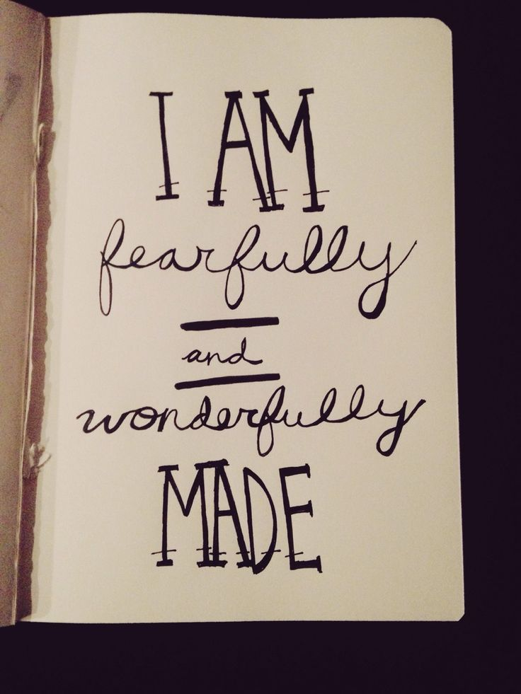i praise you because i am fearfully and wonderfully made
