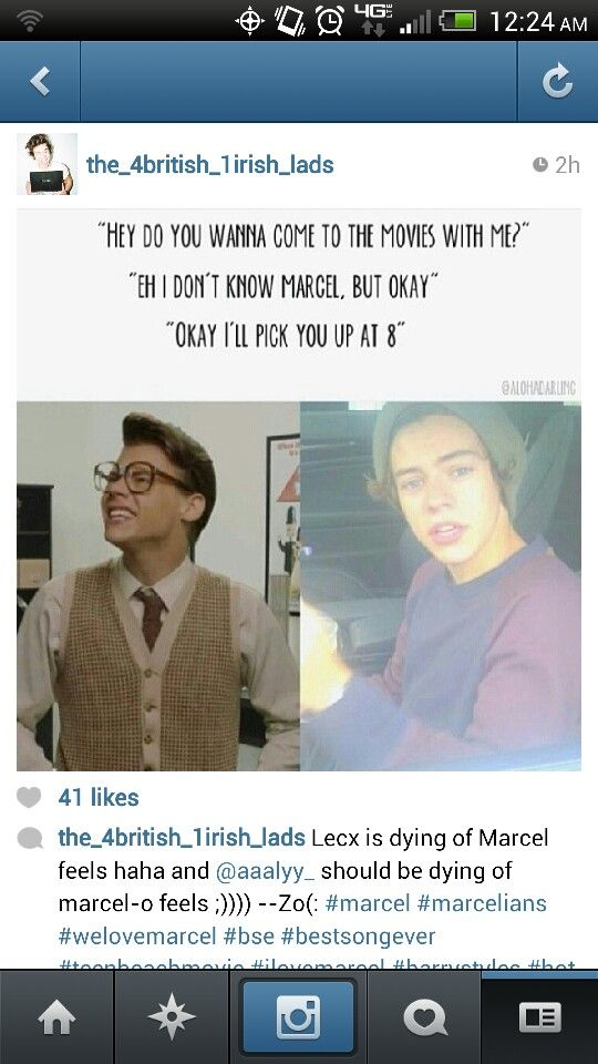 I would never have a doubt about going out with Marcel.