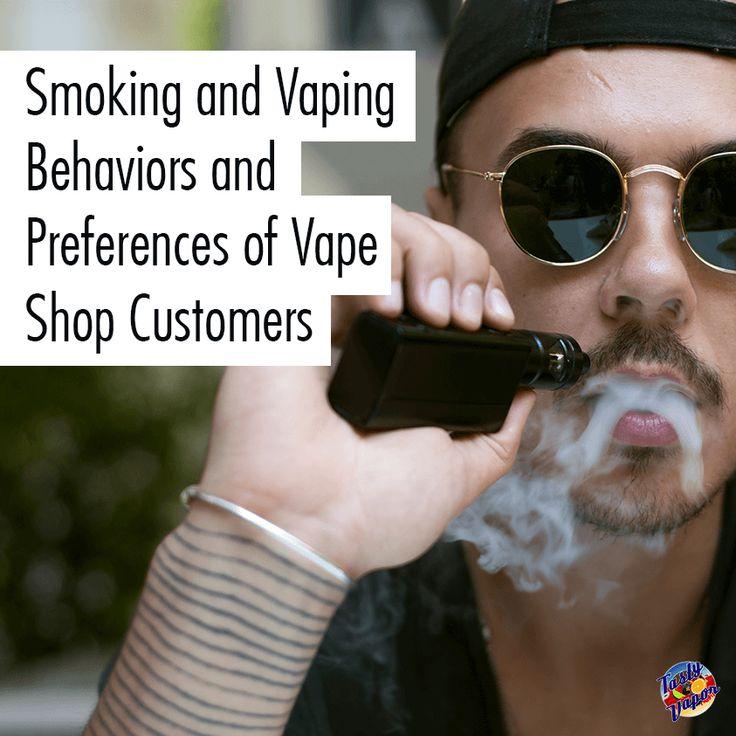 Smoking and vaping behaviors and prefrences of vape shop customers #vape #vaping #ecigs