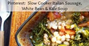 Slow Cooker Italian Sausage, White Bean & Kale Soup | Cooking: Entrees ...